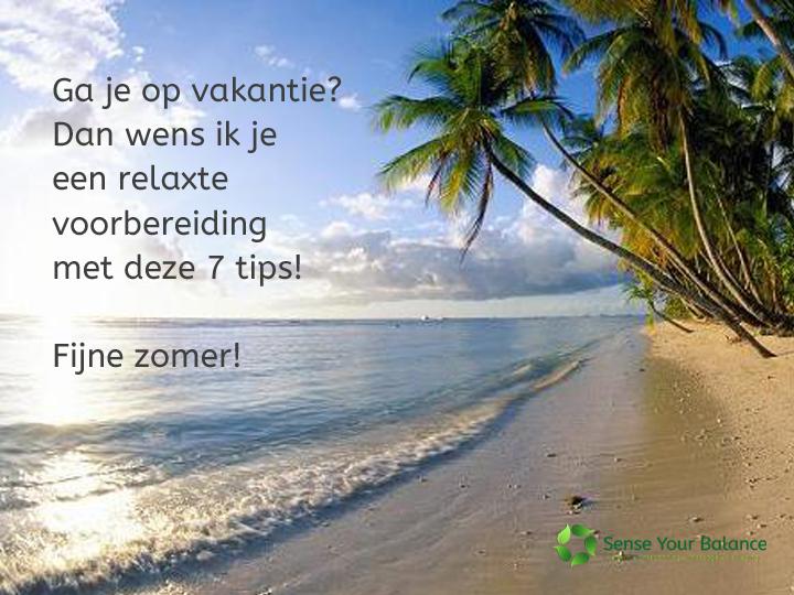 Ontspannen op vakantie gaan - Sense Your Balance - IJsselstein