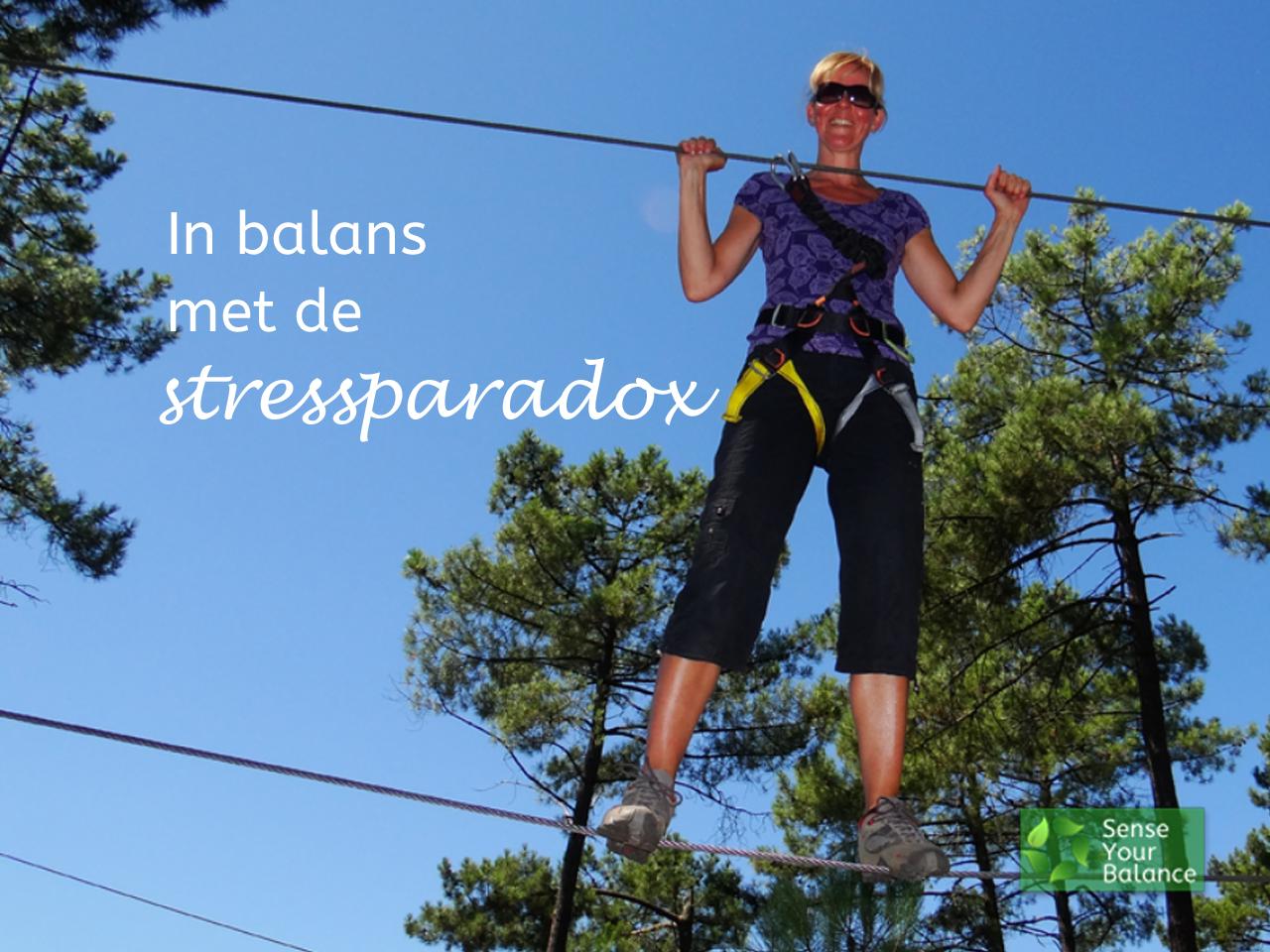 In balans met de stress paradox - Sense Your Balance - IJsselstein